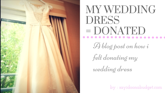 Wedding Dress = Donated | My Budget Life