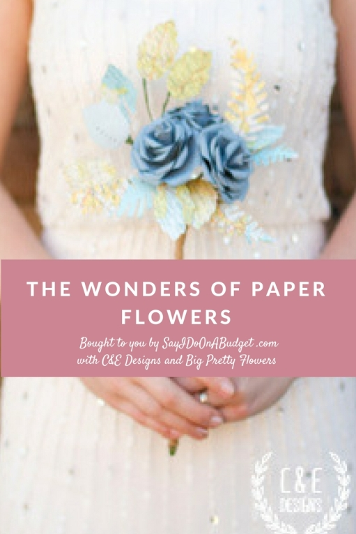 Using Paper Flowers in your Wedding. Paper Flower bouquets, paper flower walls and paper flower backdrops. From C&E Designs and Big Pretty Flowers on sayidoonabudget.com