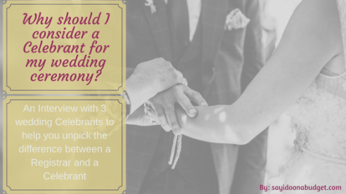 Why Should I consider a Celebrant
