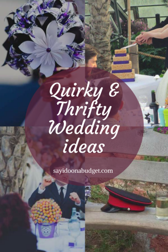 Quirky & Thifty Wedding ideas