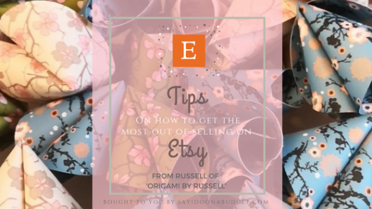 Etsy Tips from Origami by Russell bought to you by SayIDoOnABudget.com