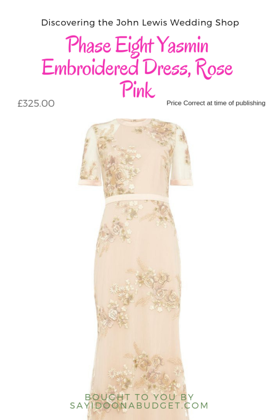 Discovering the John Lewis Wedding Shop Phase Eight Yasmin Embroidered Dress, Rose Pink