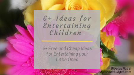 6 Ideas for Entertaining Children